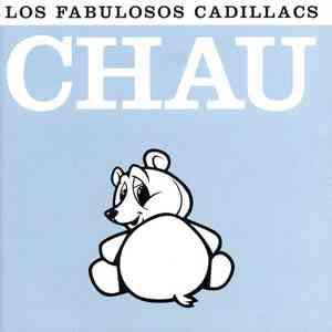 Chau Los Fabulosos Cadillacs descargar disco en vivo