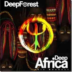 Deep Forest Deep Africa 2013