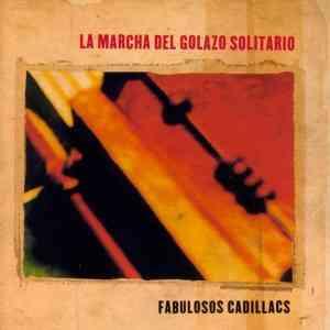 La Marcha del Golazo Solitario Los Fabulosos Cadillacs