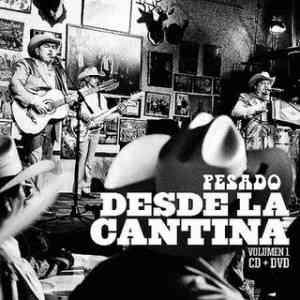 Grupo Pesado - Desde La Cantina