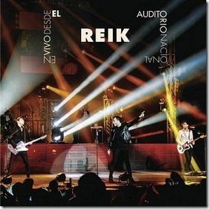 Reik en vivo Desde El Auditorio Nacional 2013