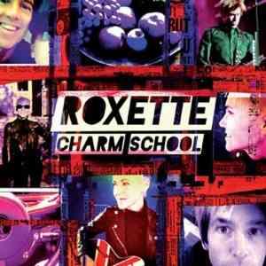 Roxette-Charm-School