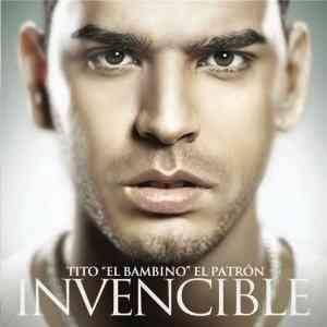 Tito-El-Bambino-Invencible