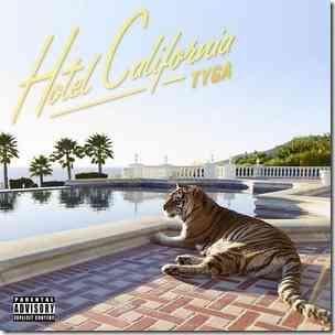 Tyga Hotel California 2013