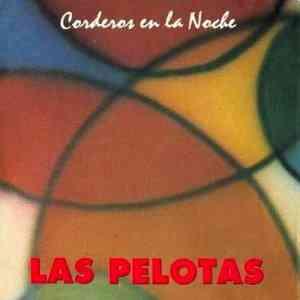 Corderos de la Noche - Las Pelotas