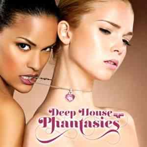 deep house phantasies