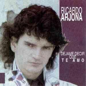 Ricardo Arjona - Déjame decir que te amo