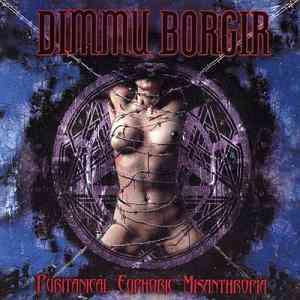 Puritanical Euphoric Misanthropia - Dimmu Borgir