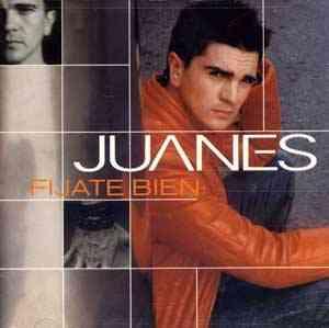 Juanes - Fijate Bien
