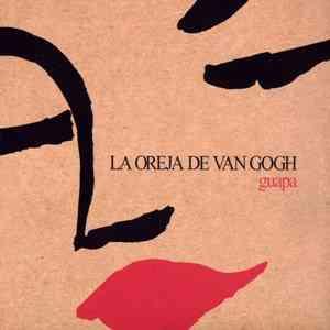 La Oreja de Van Gogh - Guapa