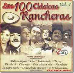 las 100 clasicas rancheras vol 1