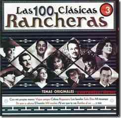 las 100 clasicas rancheras vol 3